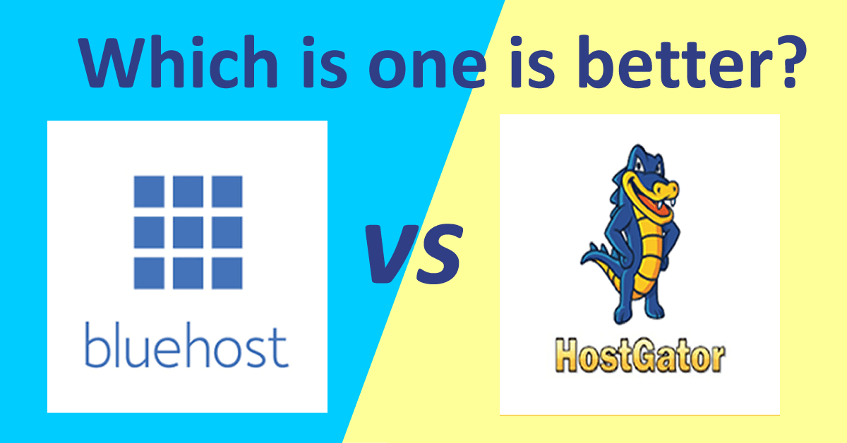 BlueHost vs HostGator: Which Is the best in 2021