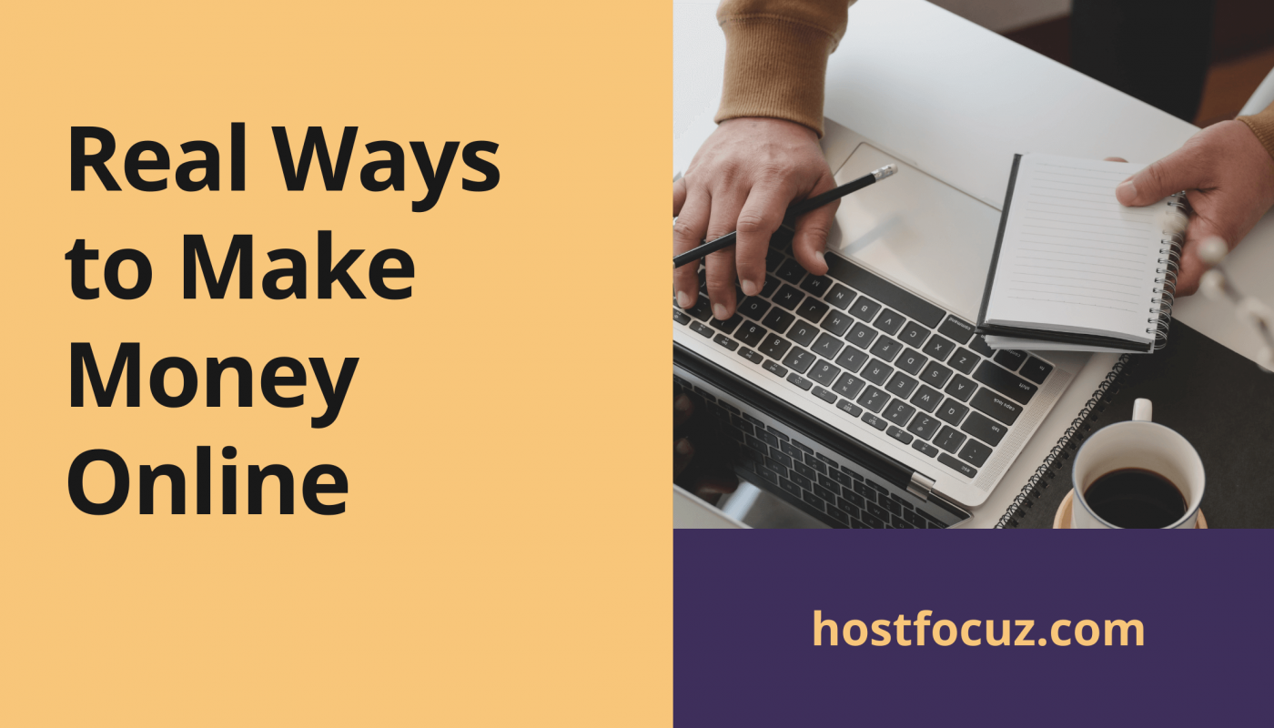 Real Ways to Make Money Online